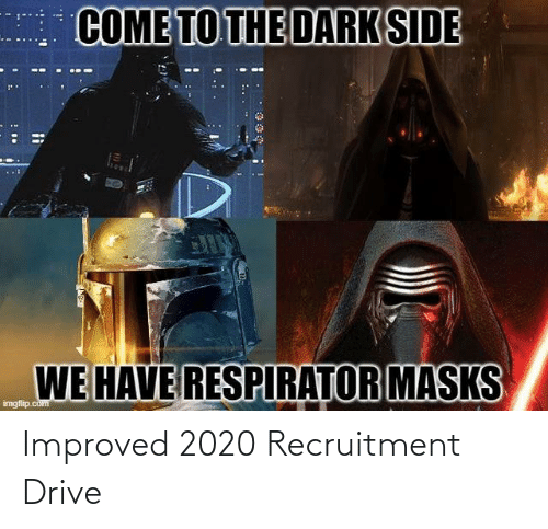 Drive, Recruitment, and Improved: Improved 2020 Recruitment Drive