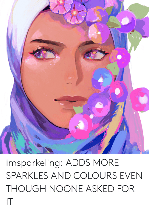Target, Tumblr, and Blog: imsparkeling: ADDS MORE SPARKLES AND COLOURS EVEN THOUGH NOONE ASKED FOR IT