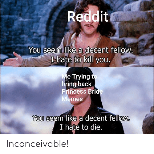 inconceivable: Inconceivable!