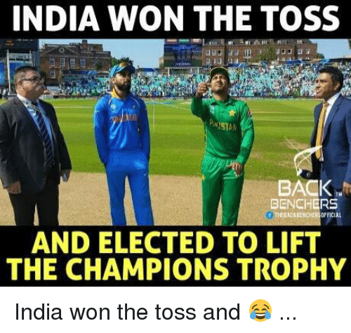 Memes, India, and Back: INDIA WON THE TOSS  MSTAM  BACK  BENCHERS  AND ELECTED TO LIFT  THE CHAMPIONS TROPHY India won the toss and 😂 ...