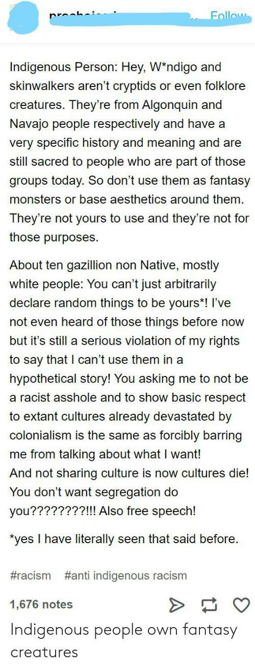 indigenous: Indigenous people own fantasy creatures