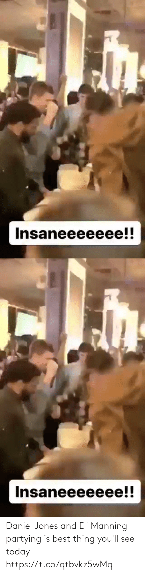 jones: Insaneeeeeee!!   Insaneeeeeee!! Daniel Jones and Eli Manning partying is best thing you'll see today https://t.co/qtbvkz5wMq