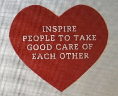inspire: INSPIRE  PEOPLE TO TAKE  GOOD CARE OF  EACH OTHER