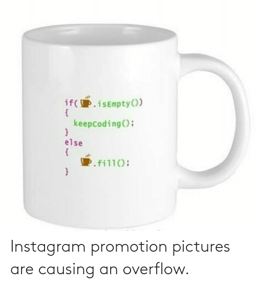 Instagram: Instagram promotion pictures are causing an overflow.