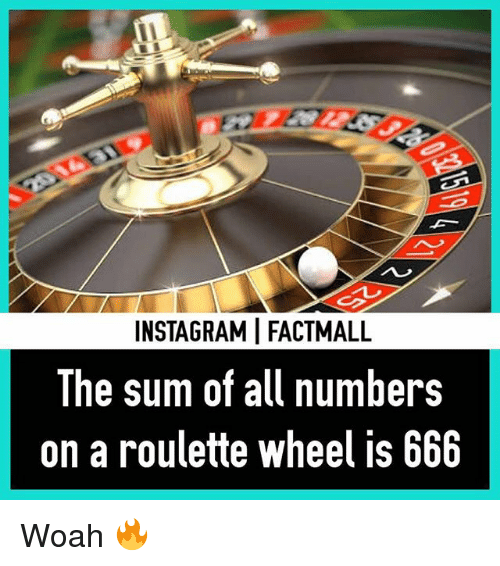 DeMarcus Cousins, Memes, and 🤖: INSTAGRAMI FACTMALL  The sum of all numbers  on a roulette wheel is 666 Woah 🔥