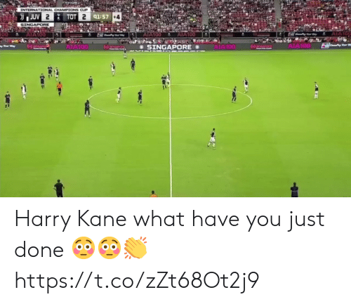 Soccer, Singapore, and International: INTERNATIONAL CHAMPIONS CUP  JUV 2  TOT 2 91:57 +4  SINGAPORE  AIA100  AIA100  00  AIA100  AIA100  AIA100  AIA100  npore  SINGAPORE Harry Kane what have you just done 😳😳👏 https://t.co/zZt68Ot2j9