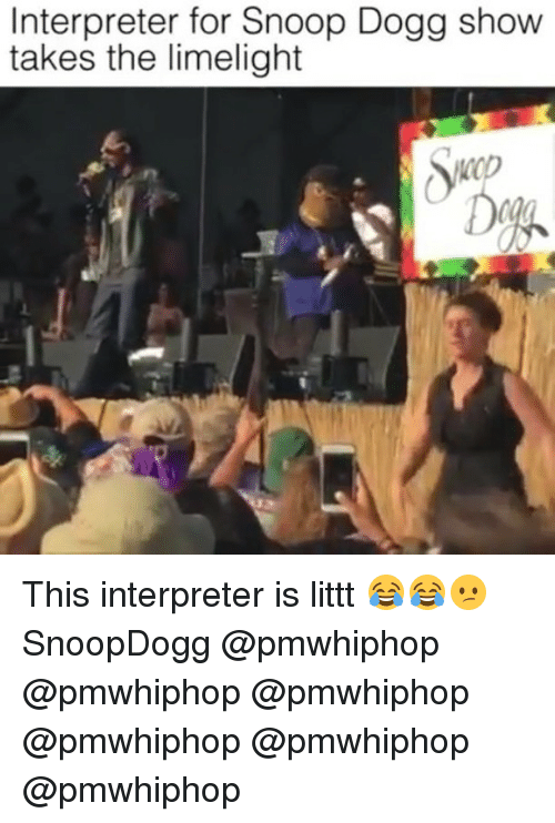 Dogges: Interpreter for Snoop Dogg show  takes the limelight This interpreter is littt 😂😂😕 SnoopDogg @pmwhiphop @pmwhiphop @pmwhiphop @pmwhiphop @pmwhiphop @pmwhiphop
