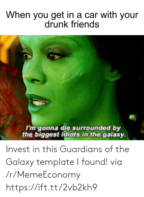 invest: Invest in this Guardians of the Galaxy template I found! via /r/MemeEconomy https://ift.tt/2vb2kh9