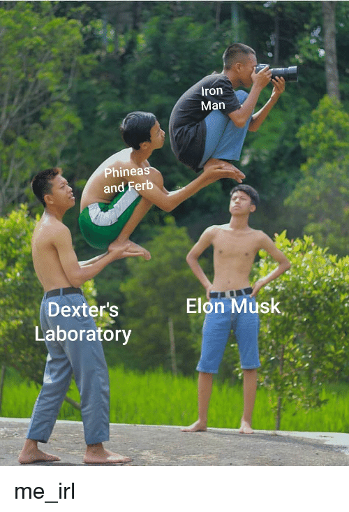 Iron Man, Phineas and Ferb, and Dexter's Laboratory: Iron  Man  Phineas  and Ferb  Elon Musk  Dexter's  Laboratory
