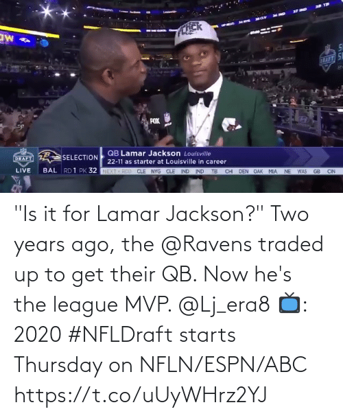 "mvp: ""Is it for Lamar Jackson?""  Two years ago, the @Ravens traded up to get their QB. Now he's the league MVP. @Lj_era8  📺: 2020 #NFLDraft starts Thursday on NFLN/ESPN/ABC https://t.co/uUyWHrz2YJ"