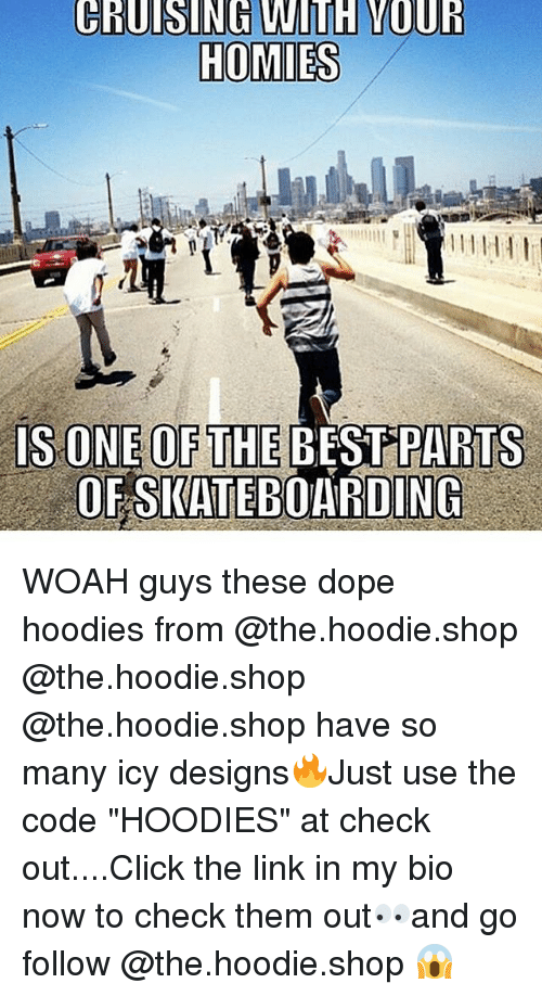 """Click, Dope, and Best: IS ONE OF THE BEST PARTS  OFSKATEBOARDING WOAH guys these dope hoodies from @the.hoodie.shop @the.hoodie.shop @the.hoodie.shop have so many icy designs🔥Just use the code """"HOODIES"""" at check out....Click the link in my bio now to check them out👀and go follow @the.hoodie.shop 😱"""