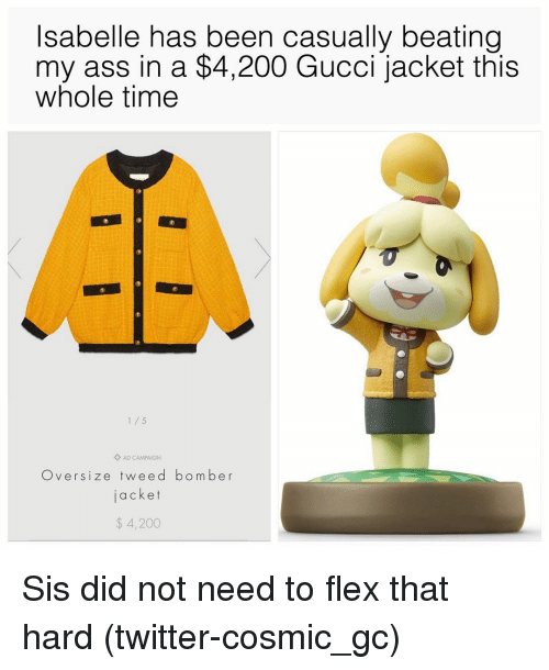 Ass, Bailey Jay, and Flexing: Isabelle has been casually beating  my ass in a $4,200 Gucci jacket this  whole time  1/5  Oversize tweed bomber  jacket  аске  $ 4,200 Sis did not need to flex that hard (twitter-cosmic_gc)