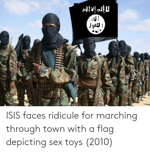 Marching: ISIS faces ridicule for marching through town with a flag depicting sex toys (2010)
