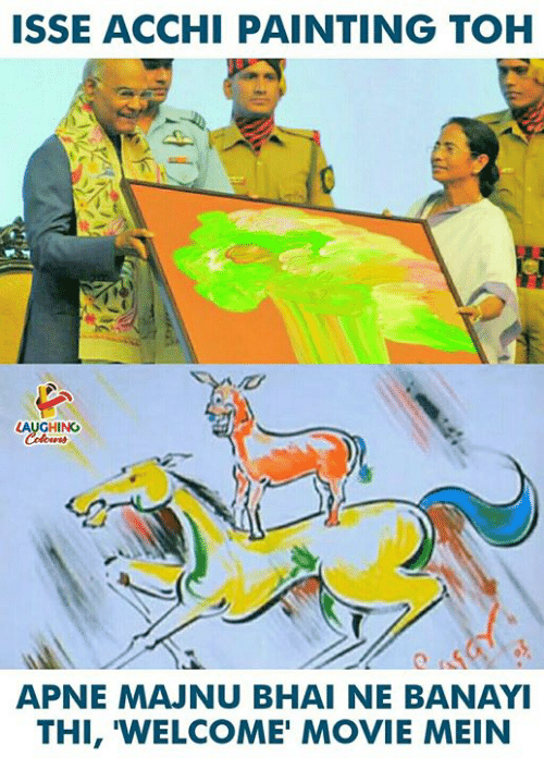 Movie, Indianpeoplefacebook, and Painting: ISSE ACCHI PAINTING TOH  LAUGHING  APNE MAJNU BHAI NE BANAYI  THI, 'WELCOME' MOVIE MEIN