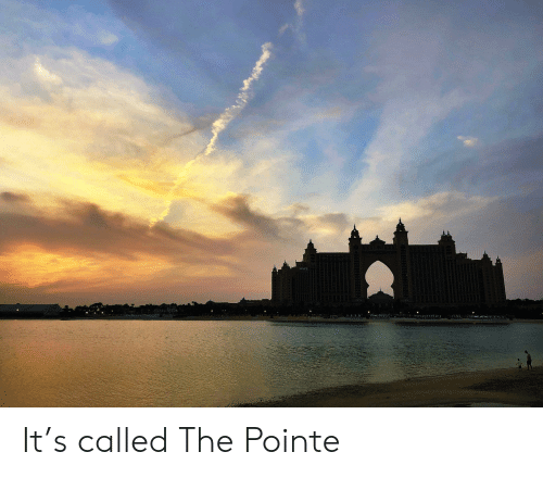 Called, The, and Pointe: It's called The Pointe