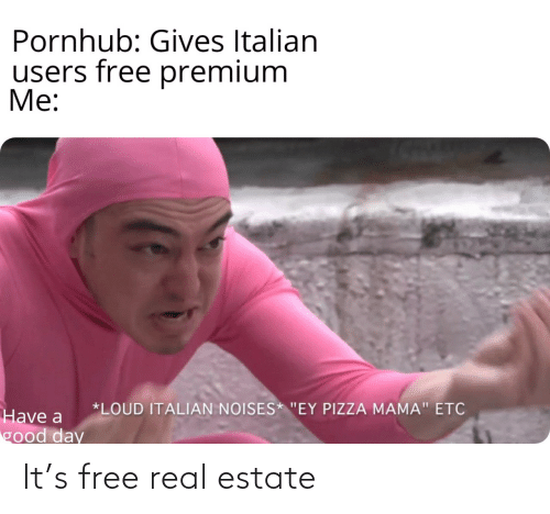 real: It's free real estate