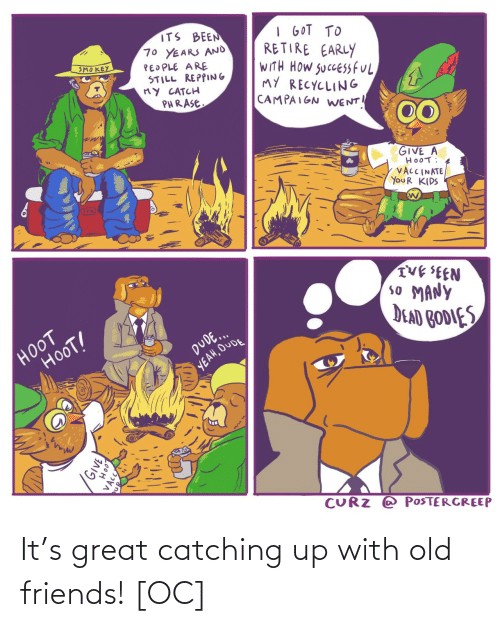 catching up: It's great catching up with old friends! [OC]