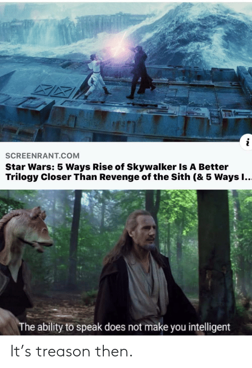 then: It's treason then.