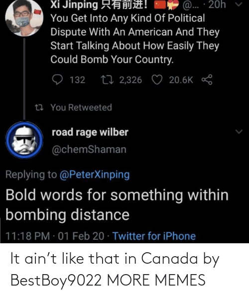 Canada: It ain't like that in Canada by BestBoy9022 MORE MEMES