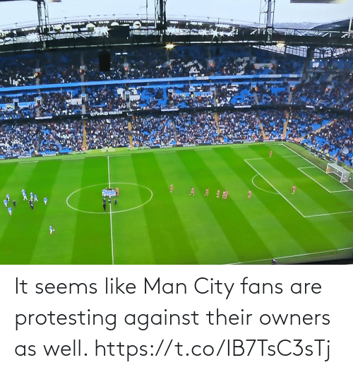 fans: It seems like Man City fans are protesting against their owners as well. https://t.co/IB7TsC3sTj