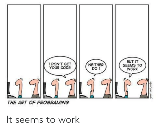 Work: It seems to work