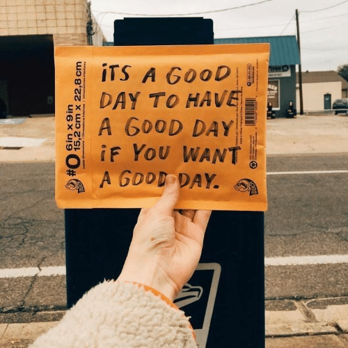Good, Day, and You: iTS A GOOD  DAY TO HAVE  A G0OD DAY  iF YoU WANT  A GOOD DAY  6 in x 9 in  15,2 cm x 22,8 cm  o euojeuouso /souau u0yeusag/uosuaug epm