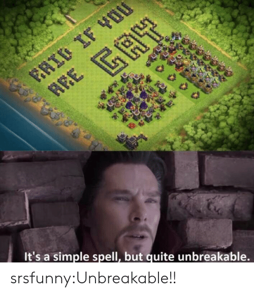 Tumblr, Blog, and Quite: It's a simple spell, but quite unbreakable. srsfunny:Unbreakable!!