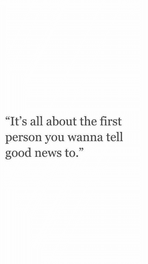 """Tel: """"It's all about the first  person you wanna tel.l  good news to.""""  92"""