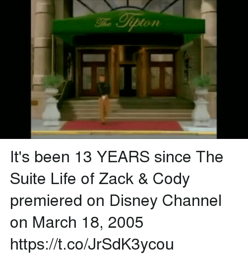 suite life: It's been 13 YEARS since The Suite Life of Zack & Cody premiered on Disney Channel on March 18, 2005 https://t.co/JrSdK3ycou