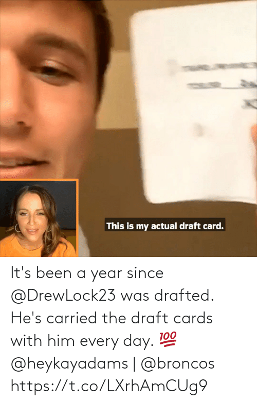 every day: It's been a year since @DrewLock23 was drafted.  He's carried the draft cards with him every day. 💯  @heykayadams | @broncos https://t.co/LXrhAmCUg9