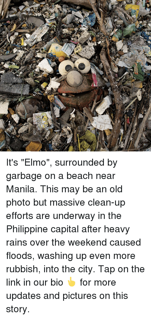 "Elmo, Memes, and Beach: It's ""Elmo"", surrounded by garbage on a beach near Manila. This may be an old photo but massive clean-up efforts are underway in the Philippine capital after heavy rains over the weekend caused floods, washing up even more rubbish, into the city. Tap on the link in our bio 👆 for more updates and pictures on this story."