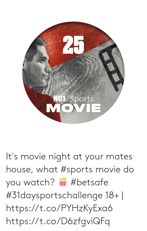 Movie: It's movie night at your mates house, what #sports movie do you watch? 🍿  #betsafe #31daysportschallenge   18+   https://t.co/PYHzKyExa6 https://t.co/D6zfgviQFq