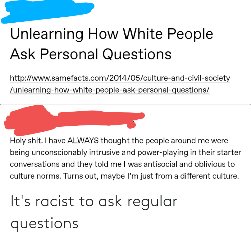 Conservative Memes: It's racist to ask regular questions