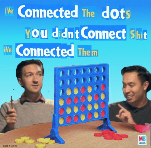 Shit, Connected, and Them: iVe Connected The dots  YOU didnt Connect Shit  Ve Connected Them  MB  MILTON  BRADLEY  AGES 7 and Up
