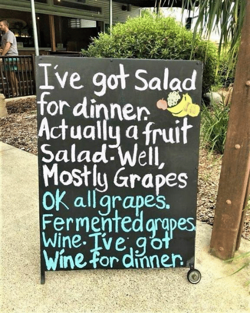 apes: Ive got Salad  for dinnen  Actually a fruif  Salad well,  Most apes  oK allgrapes.  Fermenfed arapes  Wine Tve,go  Wine for dinnen