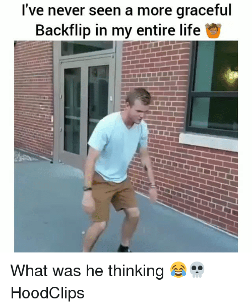 Funny, Life, and Never: I've never seen a more graceful  Backflip in my entire life What was he thinking 😂💀 HoodClips