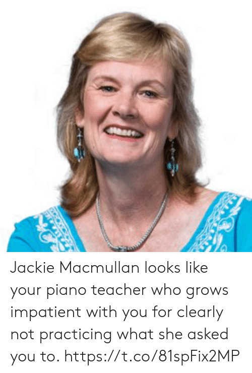 Sports, Teacher, and Piano: Jackie Macmullan looks like your piano teacher who grows impatient with you for clearly not practicing what she asked you to. https://t.co/81spFix2MP