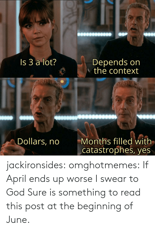 something: jackironsides:  omghotmemes: If April ends up worse I swear to God   Sure is something to read this post at the beginning of June.