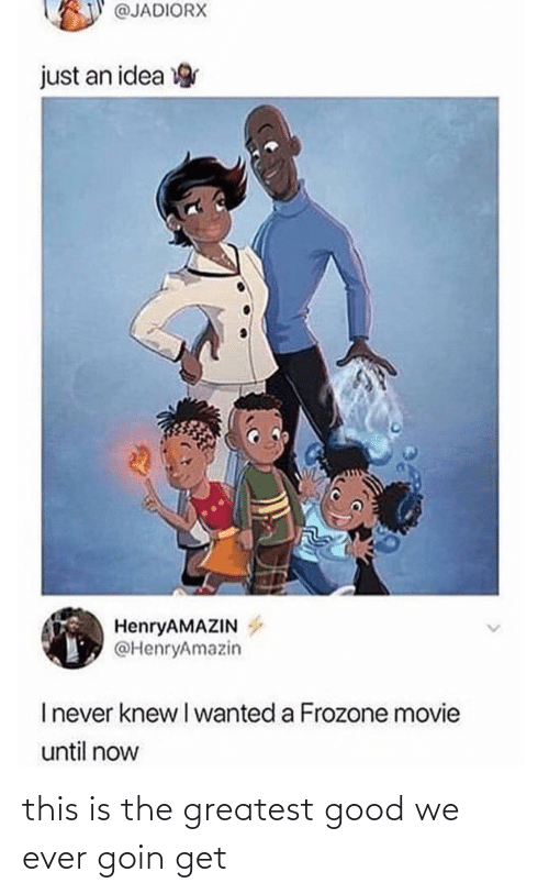I Wanted: @JADIORX  just an idea  HenryAMAZIN  @HenryAmazin  Inever knew I wanted a Frozone movie  until now this is the greatest good we ever goin get