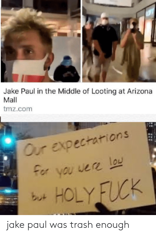 paul: jake paul was trash enough