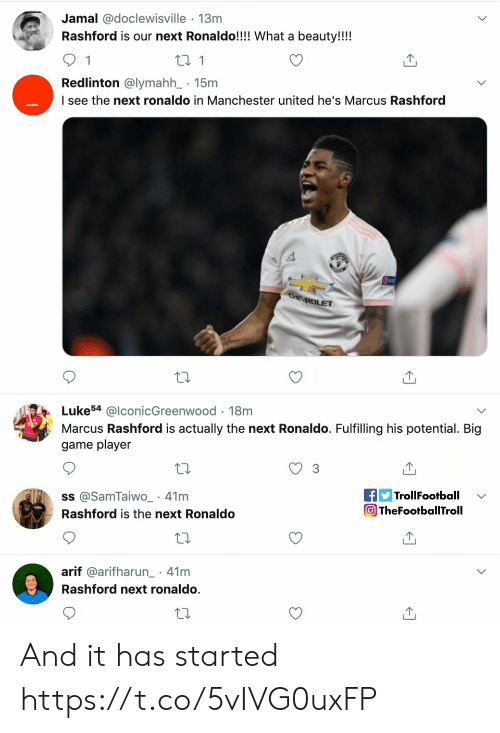 Ronaldo: Jamal @doclewisville 13m  Rashford is our next Ronaldo!!!! What a beauty!!!!  1  t 1  Redlinton @lymahh_ 15m  I see the next ronaldo in Manchester united he's Marcus Rashford  CHE ROLET  Luke54 @lconicGreenwood 18m  Marcus Rashford is actually the next Ronaldo. Fulfilling his potential. Big  game player  fTrollFootball  TheFootballTroll  ss @SamTaiwO_ 41m  Rashford is the next Ronaldo  arif @arifharun 41m  .  Rashford next ronaldo. And it has started https://t.co/5vIVG0uxFP