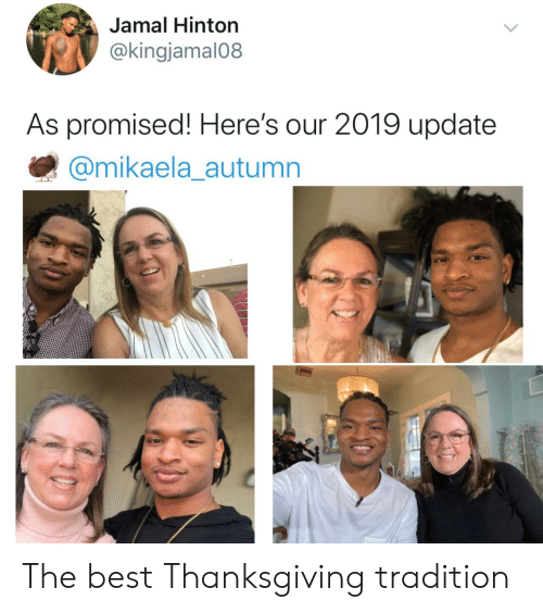 Thanksgiving: Jamal Hinton  @kingjamal08  As promised! Here's our 2019 update  @mikaela_autumn The best Thanksgiving tradition