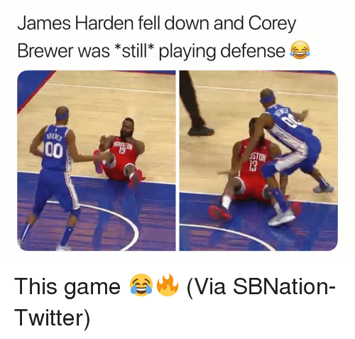 Anaconda, Basketball, and James Harden: James Harden fell down and Corey  Brewer was *still* playing defense  100  STON  13 This game 😂🔥 (Via SBNation-Twitter)