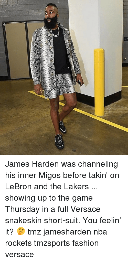 channeling: James Harden was channeling his inner Migos before takin' on LeBron and the Lakers ... showing up to the game Thursday in a full Versace snakeskin short-suit. You feelin' it? 🤔 tmz jamesharden nba rockets tmzsports fashion versace