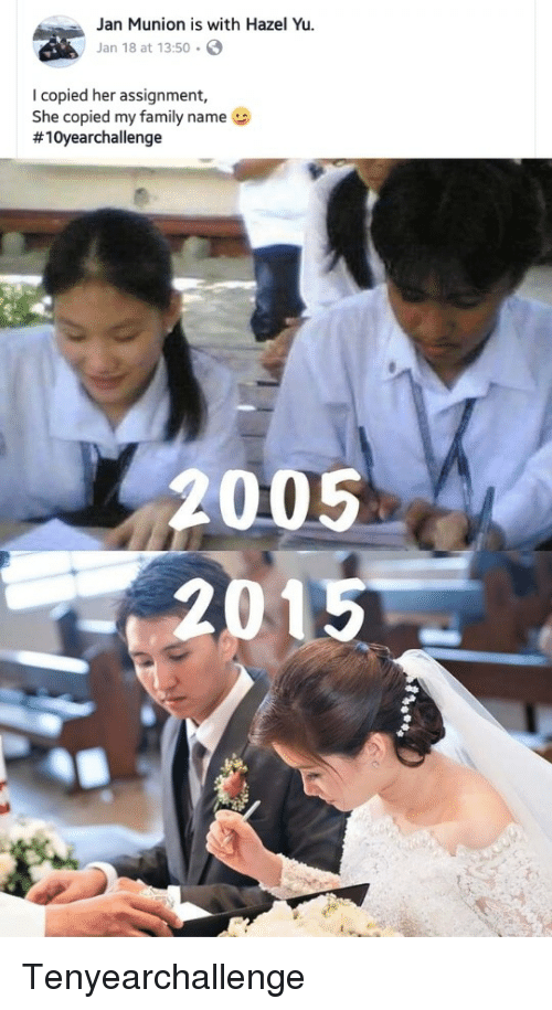 Family, Her, and Name: Jan Munion is with Hazel Yu.  Jan 18 at 13:50 .  I copied her assignment,  She copied my family name  #10yearchallenge  005  2015 Tenyearchallenge