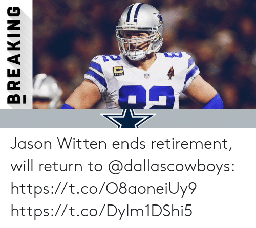Memes, 🤖, and Jason: Jason Witten ends retirement, will return to @dallascowboys: https://t.co/O8aoneiUy9 https://t.co/DyIm1DShi5