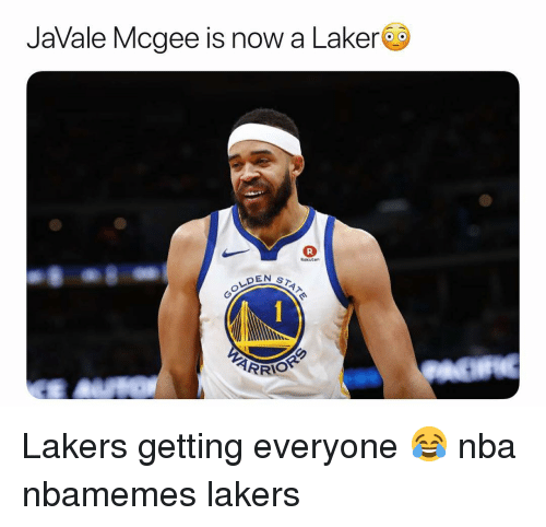 laker: JaVale Mcgee is now a Laker  Rokuter  DEN ST Lakers getting everyone 😂 nba nbamemes lakers