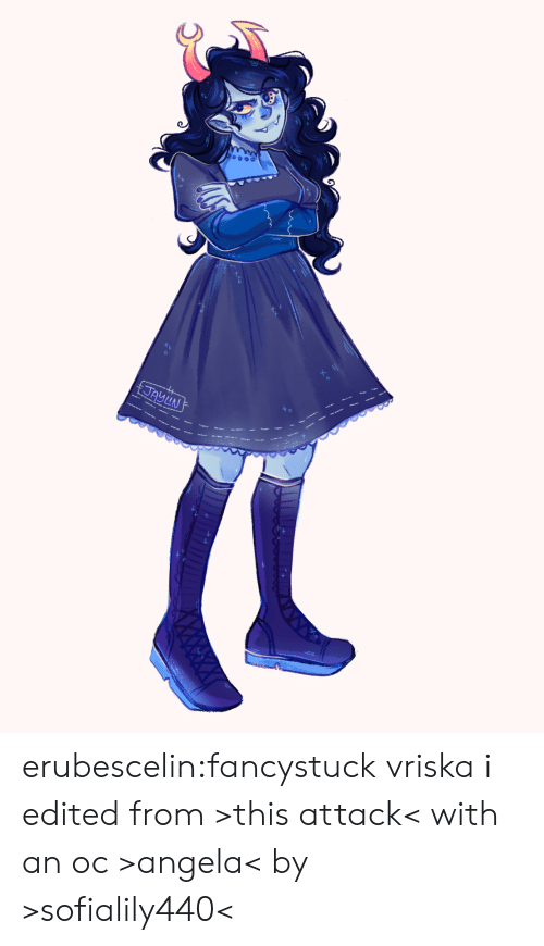 Edited: JAYLN erubescelin:fancystuck vriska i edited from >this attack< with an oc >angela< by >sofialily440<