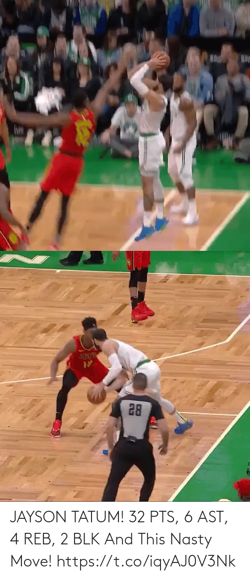 nasty: JAYSON TATUM! 32 PTS, 6 AST, 4 REB, 2 BLK And This Nasty Move!   https://t.co/iqyAJ0V3Nk