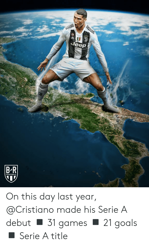 Jeep: Jeep  BR  FOOTBALL On this day last year, @Cristiano made his Serie A debut  ◾️ 31 games ◾️ 21 goals ◾️ Serie A title